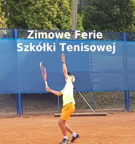 Zimowe Ferie Szkółki Tenisowej